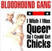I Wish I Was Queer so I Could Get Chicks (7 Inch) Album Cover