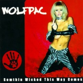 Wolfpac - Somethin' Wicked This Way Comes Album Cover